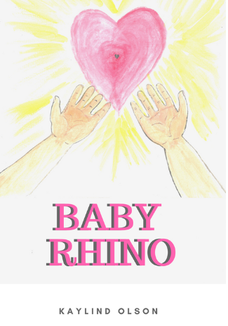 Baby Rhino was written when Kaylind Olson's grandson really did want a rhino in his backyard!